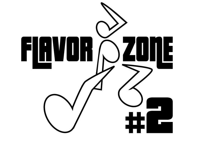 Flavor zone #2